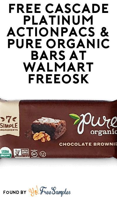 FREE Cascade Platinum ActionPacs & Pure Organic Bars At Walmart Freeosk
