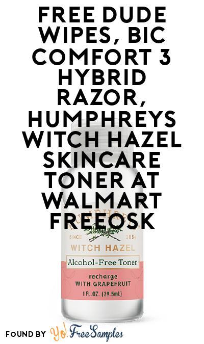 FREE DUDE Wipes, BIC Comfort 3 Hybrid Razor,  Humphreys Witch Hazel Skincare Toner At Walmart Freeosk