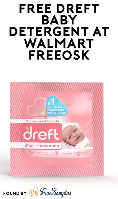 FREE Dreft Baby Detergent At Walmart Freeosk