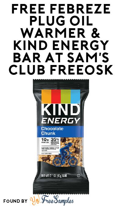 FREE Febreze Plug Oil Warmer & KIND Energy Bar At Sam's Club Freeosk