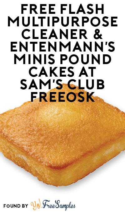 FREE Flash Multipurpose Cleaner & Entenmann's Minis Pound Cakes At Sam's Club Freeosk
