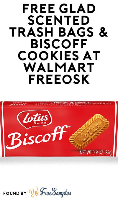 FREE Glad Scented Trash Bags & Biscoff Cookies At Walmart Freeosk