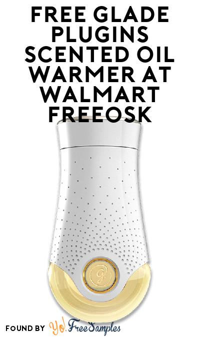 FREE Glade Plugins Scented Oil Warmer At Walmart Freeosk