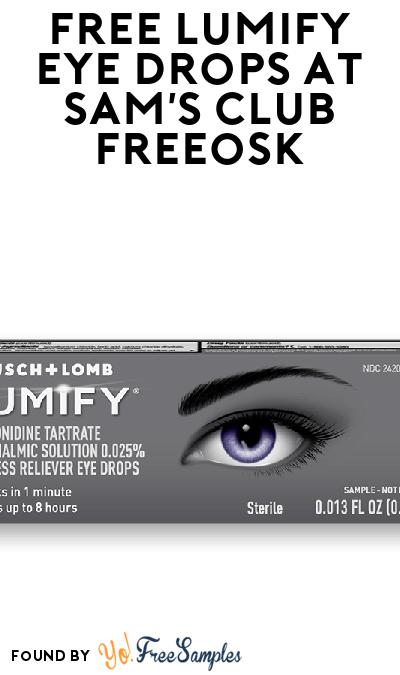 FREE LUMIFY Eye Drops At Sam's Club Freeosk