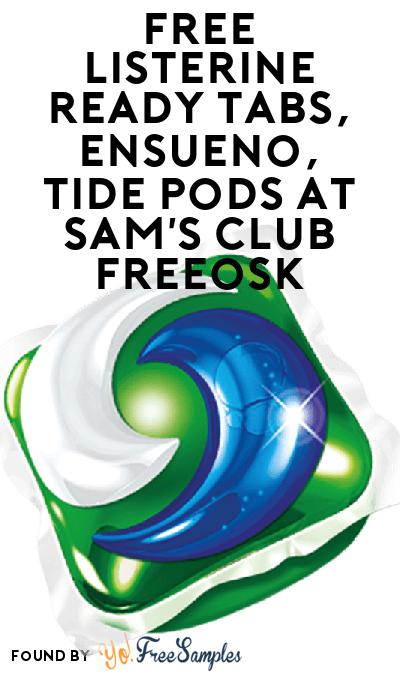 FREE Listerine Ready Tabs, Ensueno & Tide Pods At Sam's Club Freeosk
