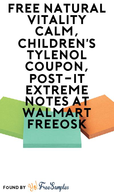 FREE Natural Vitality CALM & Post-it Extreme Notes At Walmart Freeosk