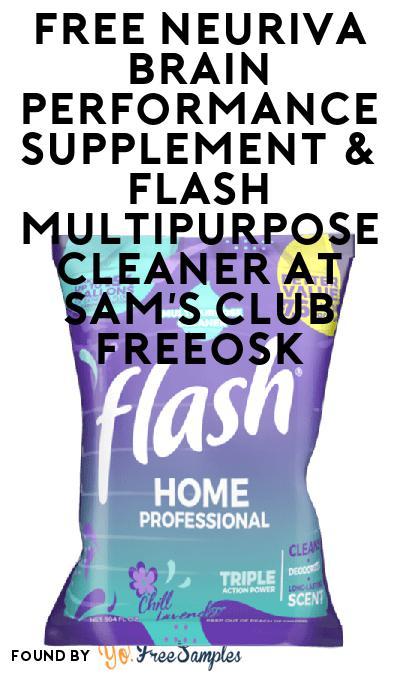 FREE Neuriva Brain Performance Supplement & Flash Multipurpose Cleaner At Sam's Club Freeosk