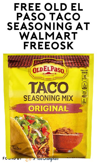 FREE Old El Paso Taco Seasoning At Walmart Freeosk