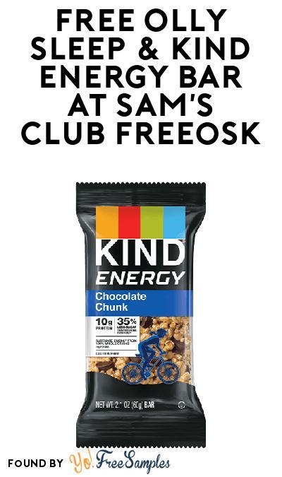 FREE Olly Sleep & KIND Energy Bar At Sam's Club Freeosk