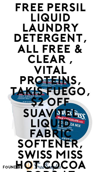 FREE Persil Liquid Laundry Detergent, All Free & Clear , Vital Proteins, Takis Fuego, $2 off Suavitel Liquid Fabric Softener, Swiss Miss Hot Cocoa Pods At Sam's Club Freeosk