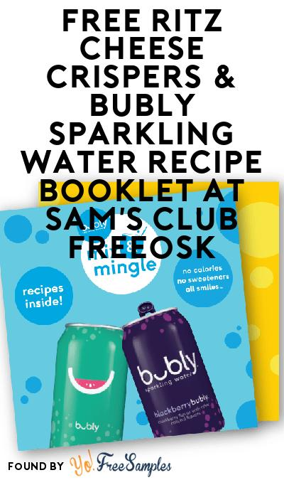 FREE Ritz Cheese Crispers & bubly Sparkling Water Recipe Booklet At Sam's Club Freeosk