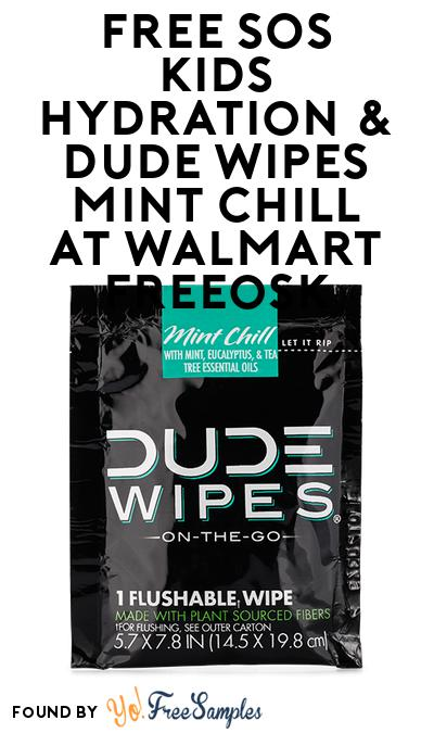 FREE SOS Kids Hydration & DUDE Wipes Mint Chill At Walmart Freeosk