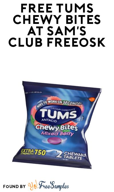 FREE TUMS Chewy Bites At Sam's Club Freeosk