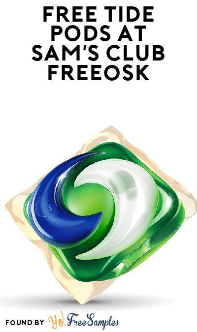 FREE Tide PODS At Sam's Club Freeosk