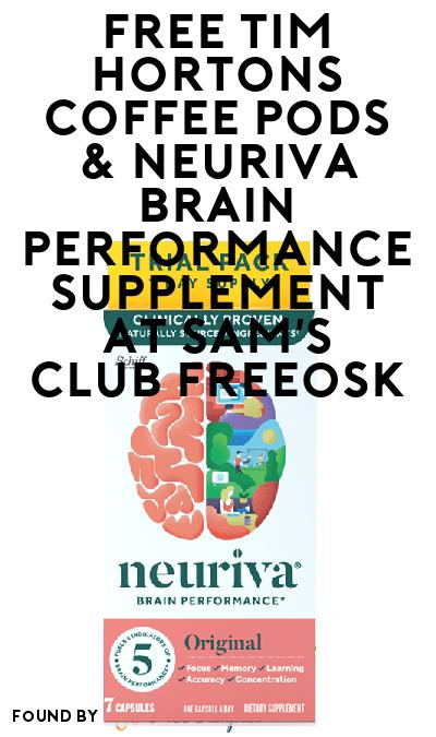 FREE Tim Hortons Coffee Pods & Neuriva Brain Performance Supplement At Sam's Club Freeosk