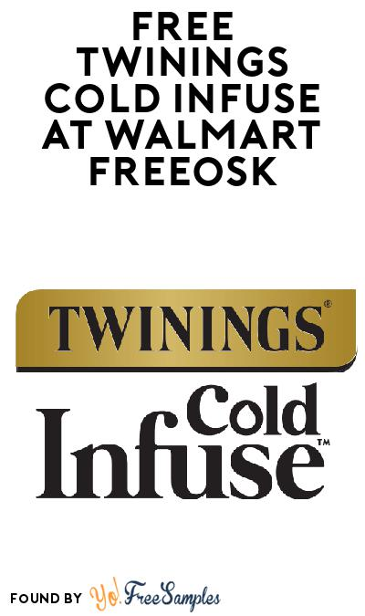 FREE Twinings Cold Infuse At Walmart Freeosk