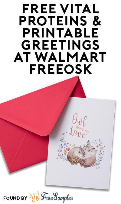 FREE Vital Proteins & Printable Greetings At Walmart Freeosk