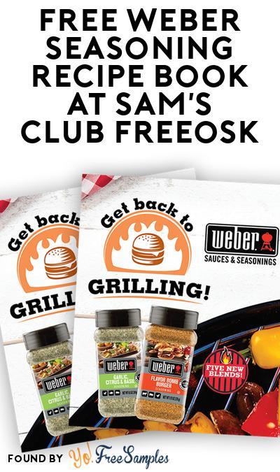 FREE Weber Seasoning Recipe Book At Sam's Club Freeosk
