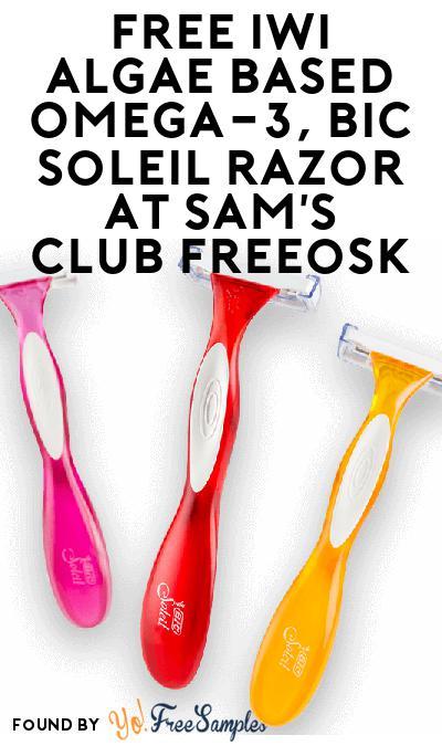 FREE iWi Algae Based Omega-3 & BIC Soleil Razor At Sam's Club Freeosk