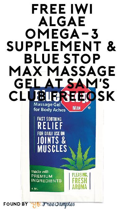 FREE iWi Algae Omega-3 Supplement & Blue Stop Max Massage Gel At Sam's Club Freeosk