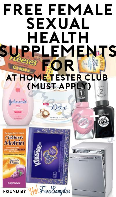 FREE Female Sexual Health Supplements For At Home Tester Club (Must Apply)
