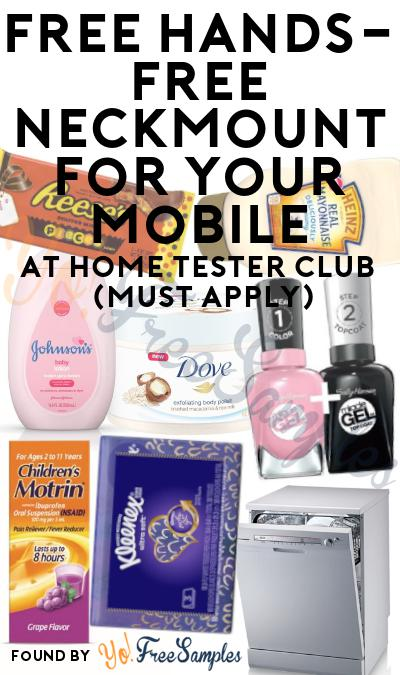 FREE Hands-Free Neckmount For Your Mobile At Home Tester Club (Must Apply)