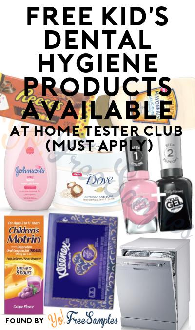 FREE Kid's Dental Hygiene Products Available At Home Tester Club (Must Apply)