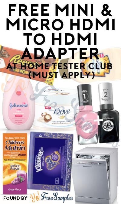 FREE Mini & Micro HDMI To HDMI Adapter At Home Tester Club (Must Apply)