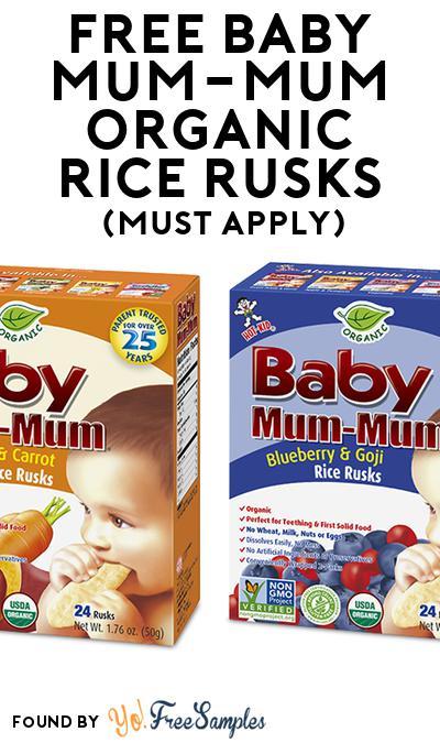 FREE Baby Mum-Mum Organic Rice Rusks (Mom Ambassador Membership Required)