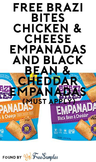 FREE Brazi Bites Chicken & Cheese Empanadas and Black Bean & Cheddar Empanadas (Mom Ambassador Membership Required)