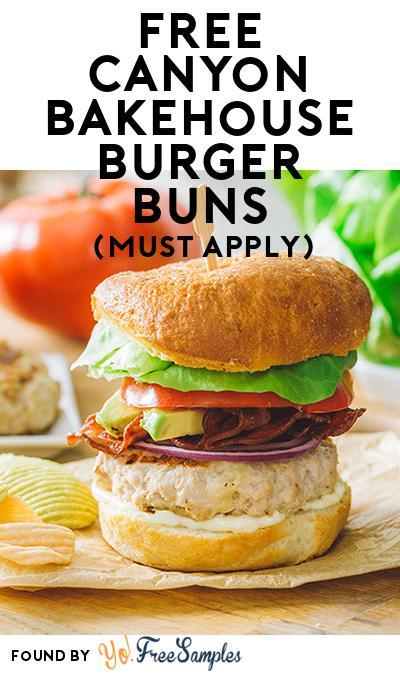 FREE Canyon Bakehouse Burger Buns (Mom Ambassador Membership Required)