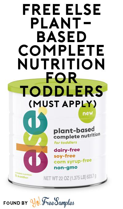 FREE Else Plant-Based Complete Nutrition for Toddlers (Mom Ambassador Membership Required)