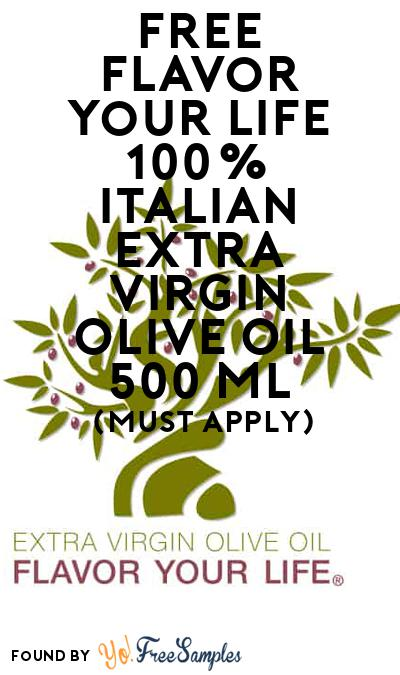 FREE Flavor Your Life 100% Italian Extra Virgin Olive Oil 500 mL (Mom Ambassador Membership Required)
