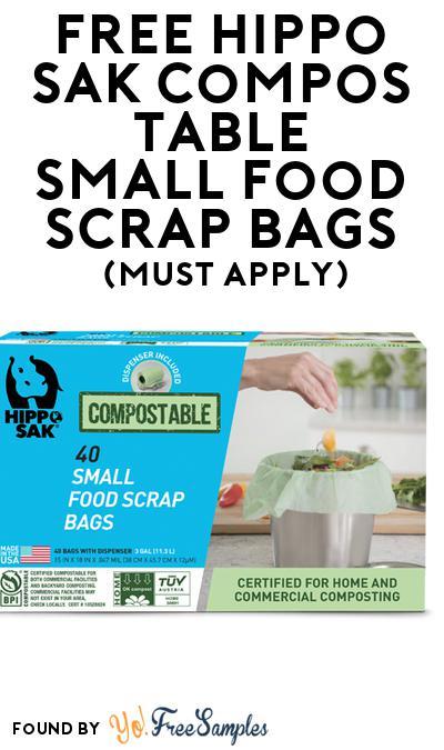 FREE Hippo Sak Compostable Small Food Scrap Bags (Mom Ambassador Membership Required)