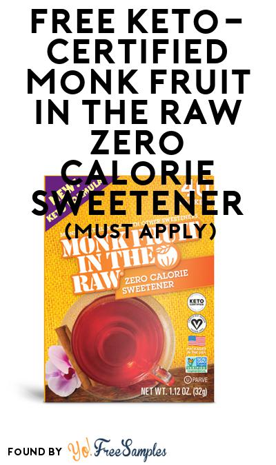 FREE Keto-Certified Monk Fruit In The Raw Zero Calorie Sweetener (Mom Ambassador Membership Required)