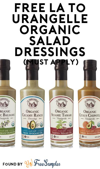 FREE La Tourangelle Organic Salad Dressings (Mom Ambassador Membership Required)