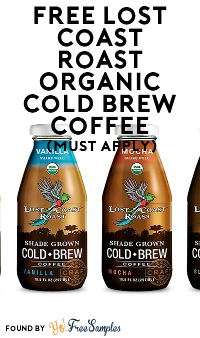 FREE Lost Coast Roast Organic Cold Brew Coffee (Mom Ambassador Membership Required)