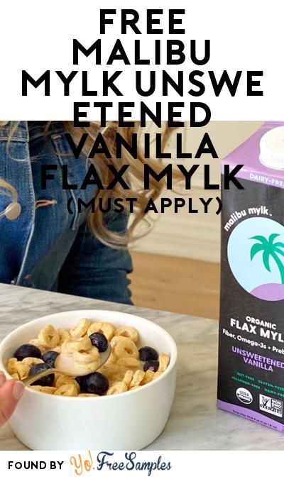 FREE Malibu Mylk Unsweetened Vanilla Flax Mylk (Mom Ambassador Membership Required)