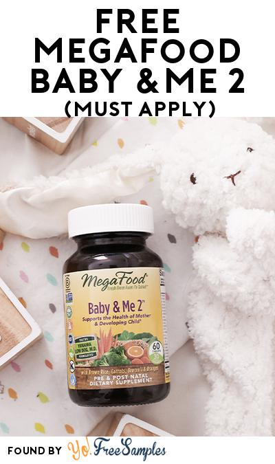 FREE MegaFood Baby &Me 2 (Mom Ambassador Membership Required)