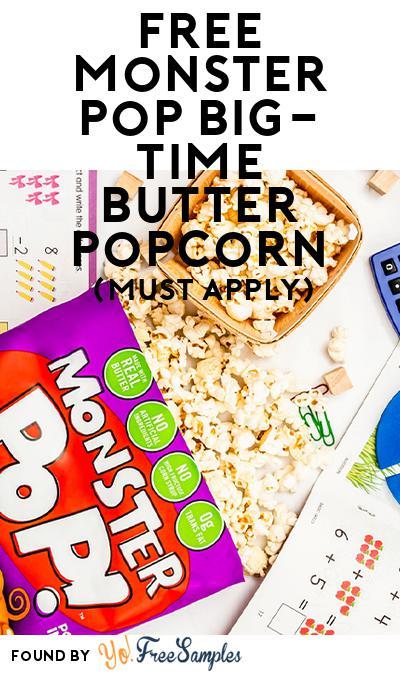 FREE Monster Pop Big-Time Butter Popcorn (Mom Ambassador Membership Required)