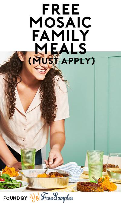 FREE Mosaic Family Meals (Mom Ambassador Membership Required)