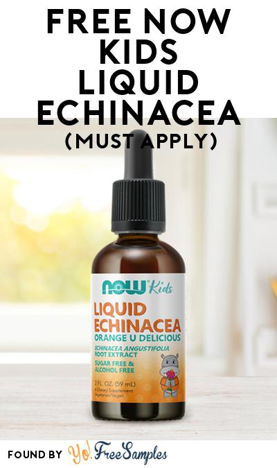 FREE NOW Kids Liquid Echinacea (Mom Ambassador Membership Required)