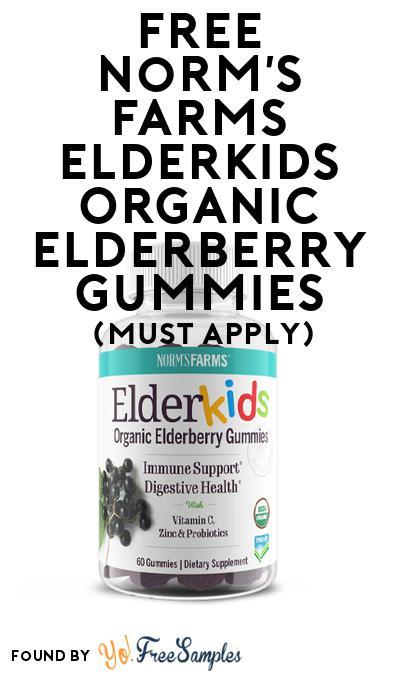 FREE Norm's Farms ElderKids Organic Elderberry Gummies (Mom Ambassador Membership Required)