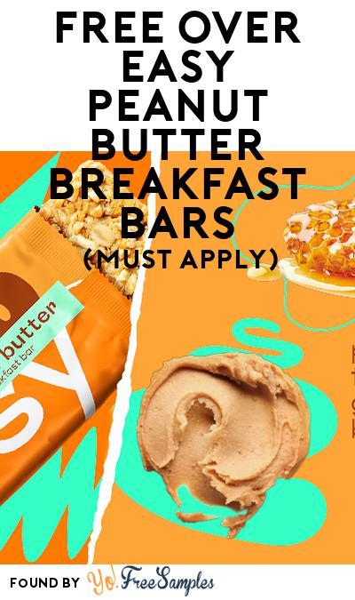 FREE Over Easy Peanut Butter Breakfast Bars (Mom Ambassador Membership Required)