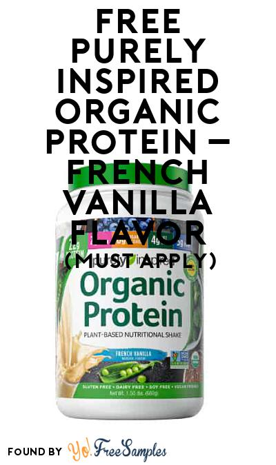 FREE Purely Inspired Organic Protein – French Vanilla flavor (Mom Ambassador Membership Required)