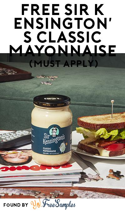 FREE Sir Kensington's Classic Mayonnaise (Mom Ambassador Membership Required)