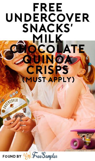 FREE Undercover Snacks' Milk Chocolate Quinoa Crisps (Mom Ambassador Membership Required)