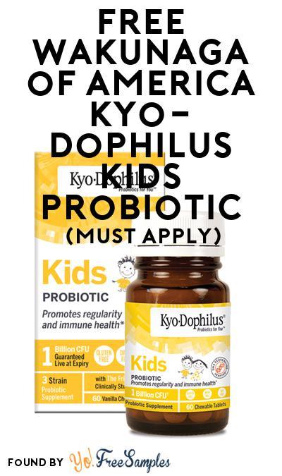 FREE Wakunaga of America Kyo-Dophilus Kids Probiotic (Mom Ambassador Membership Required)