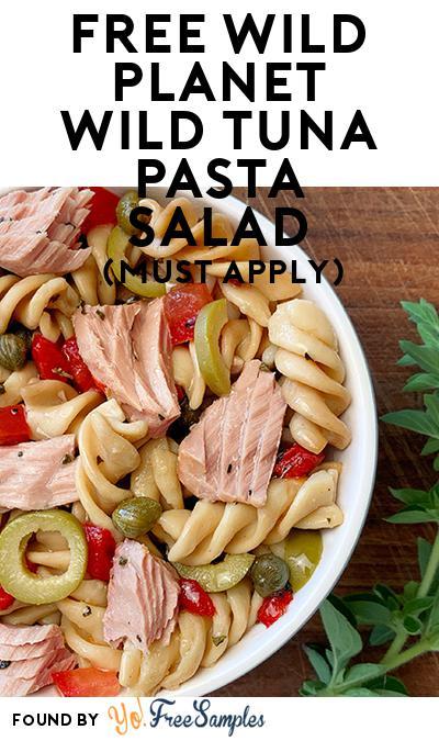 FREE Wild Planet Wild Tuna Pasta Salad (Mom Ambassador Membership Required)