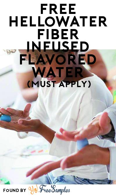 FREE hellowater fiber infused flavored water (Mom Ambassador Membership Required)
